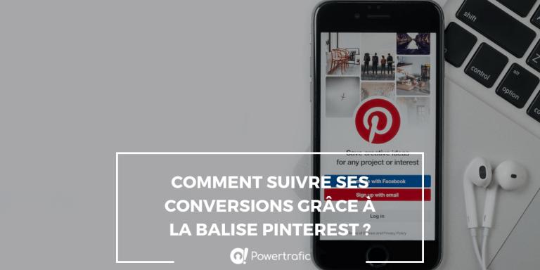 Comment suivre ses conversions grâce à la balise Pinterest ?