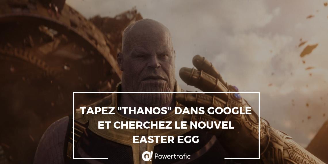 Et si vous tapiez « Thanos » dans Google ?
