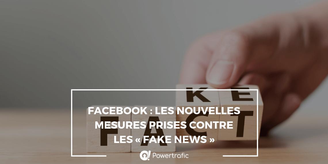 Facebook : les nouvelles mesures prises contre les « fake news »
