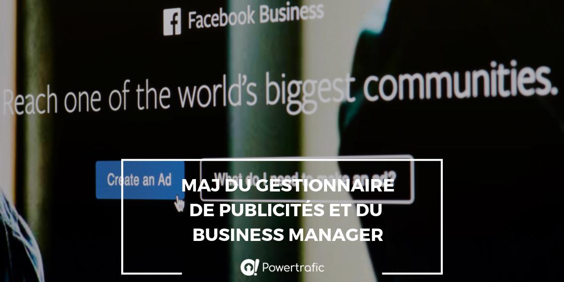 Une nouvelle interface pour le gestionnaire de publicités et Facebook Business Manager