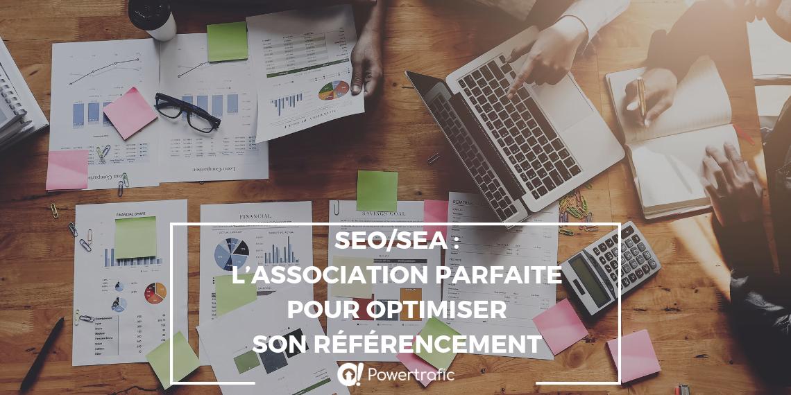 SEO/SEA : l'association parfaite pour optimiser son référencement