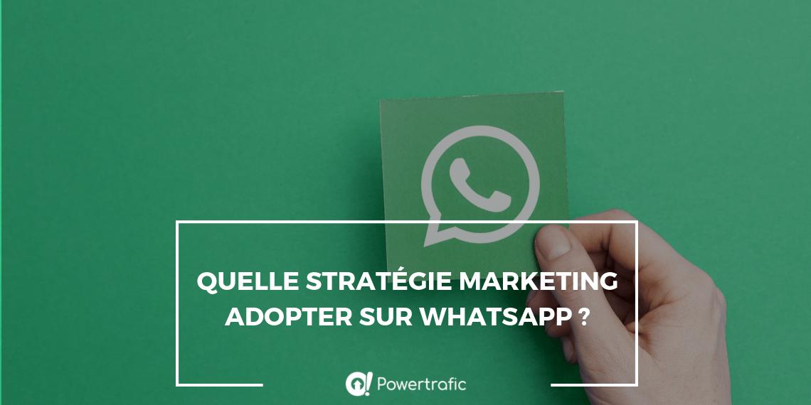 Quelle stratégie marketing adopter sur WhatsApp ?