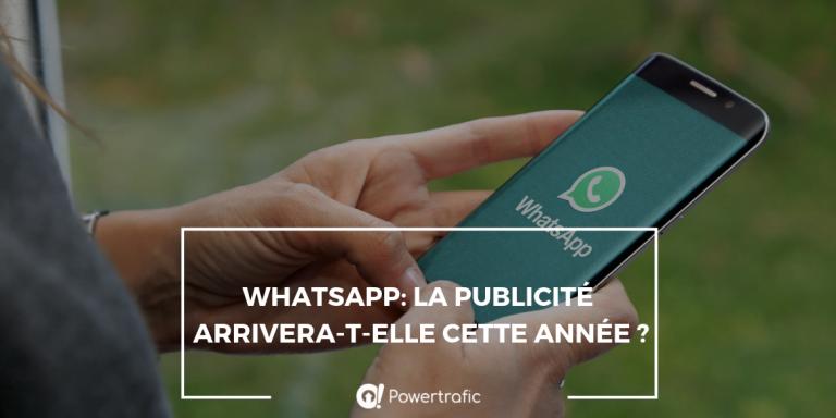 WhatsApp: la publicité arrivera-t-elle cette année ?
