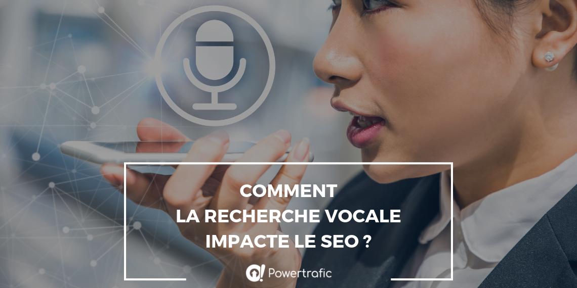 Comment la recherche vocale impacte le SEO ?