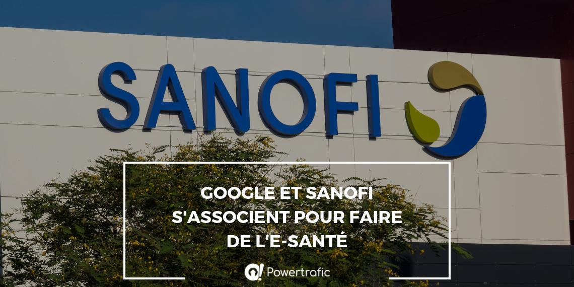 Google et Sanofi s'associent pour faire de l'e-santé