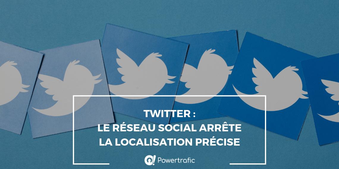 Twitter : le réseau social arrête la localisation précise