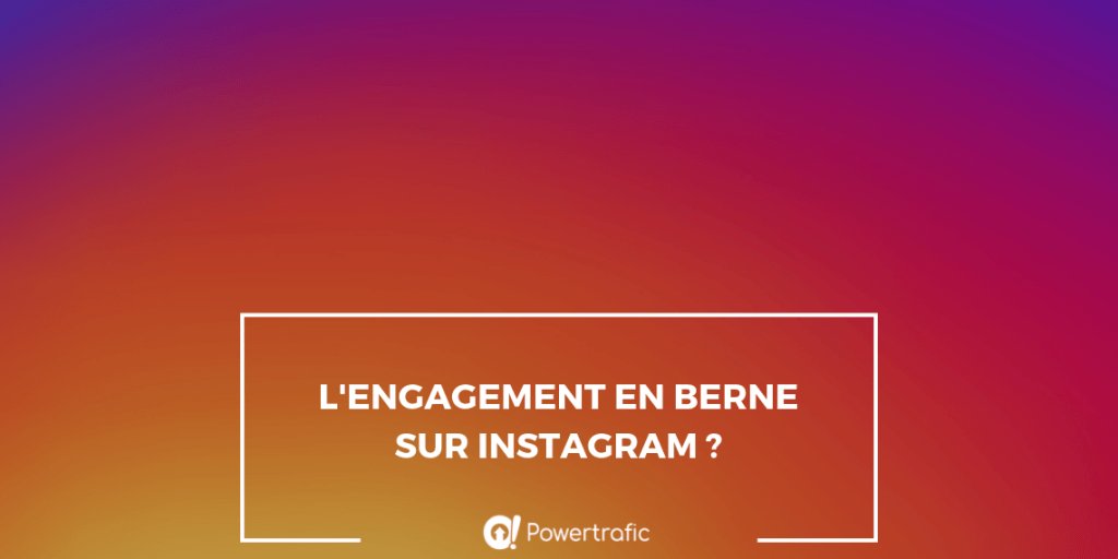 L'engagement en berne sur Instagram ?
