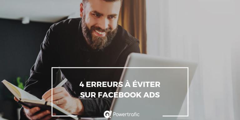Les 4 erreurs à éviter sur Facebook Ads