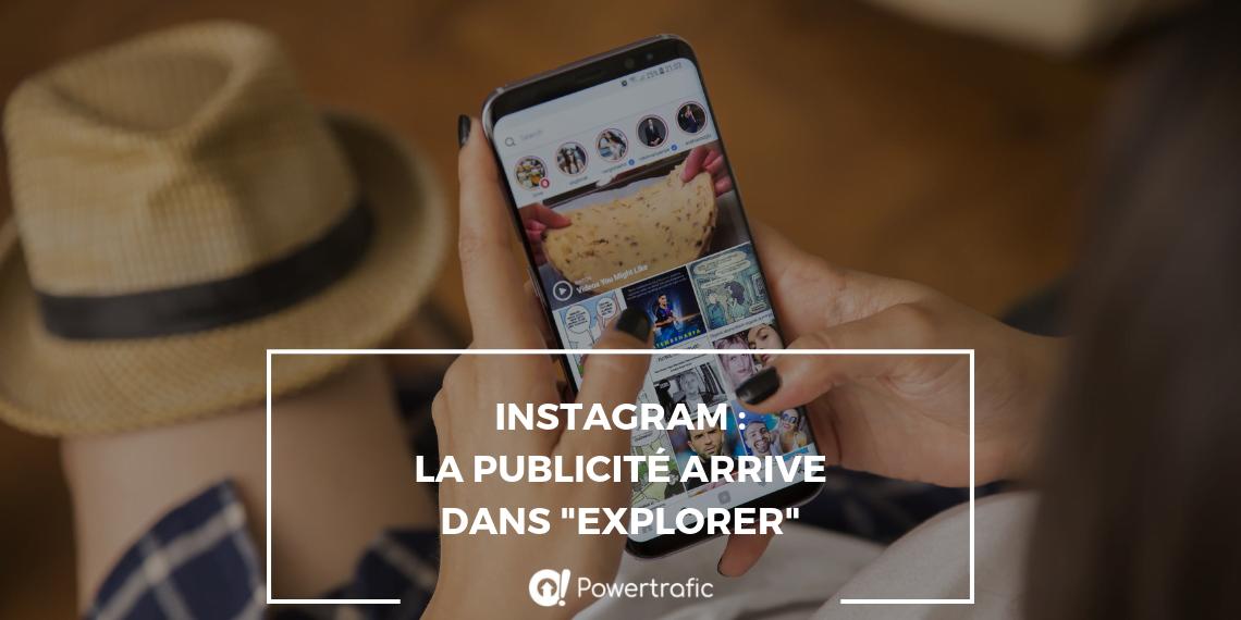 """Instagram : la publicité arrive dans """"Explorer"""""""