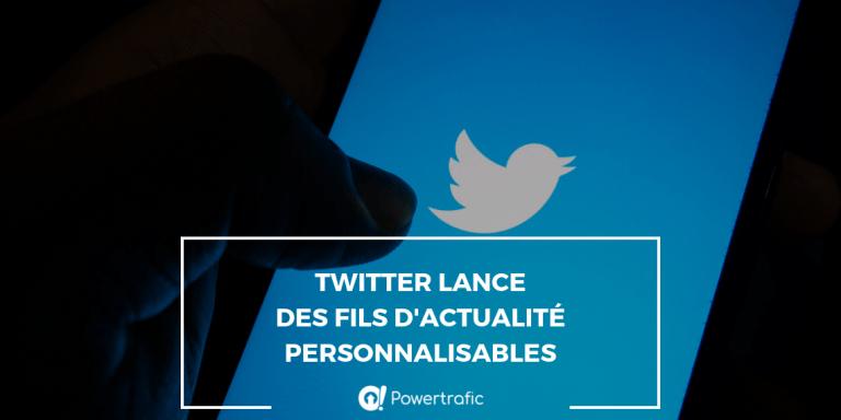 Twitter lance des fils d'actualité personnalisables