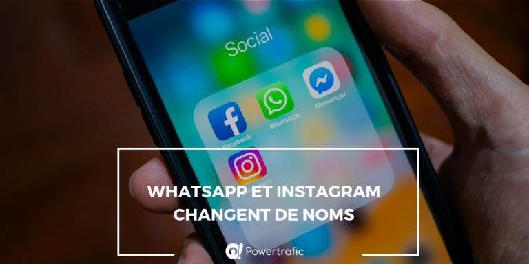WhatsApp et Instagram changent de noms