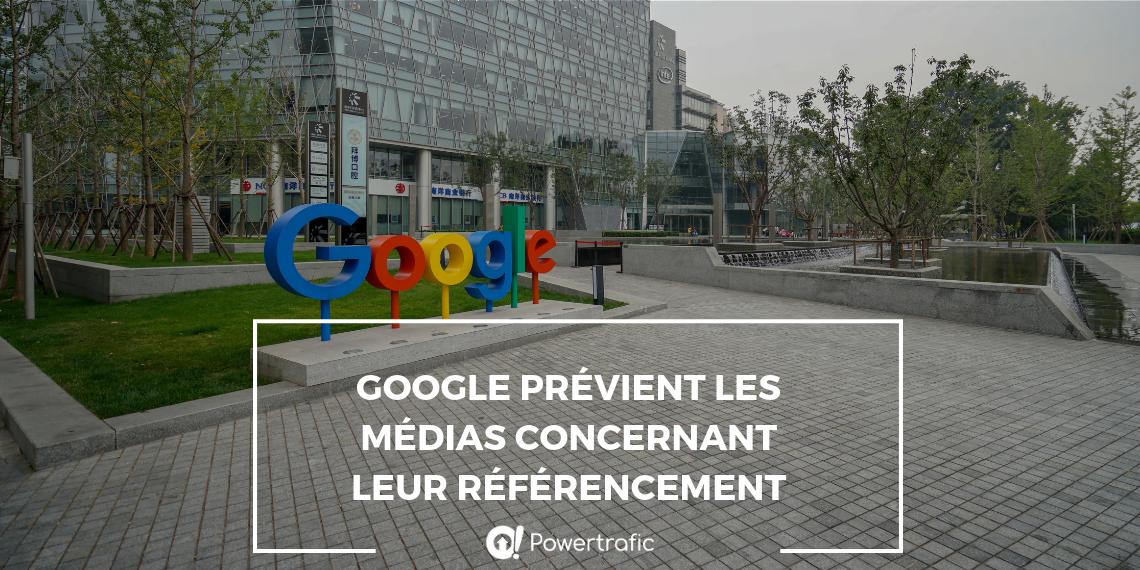 Google prévient les médias concernant leur référencement