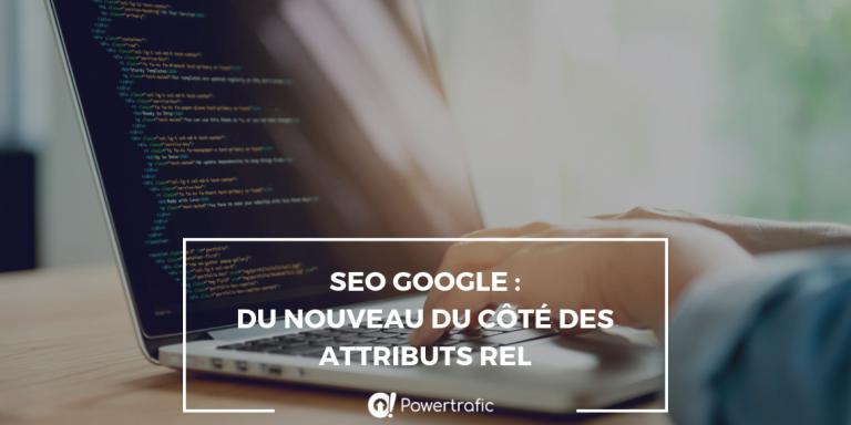 """15 ans après rel=""""nofollow"""", Google lance deux nouvelles valeurs d'attribut rel"""