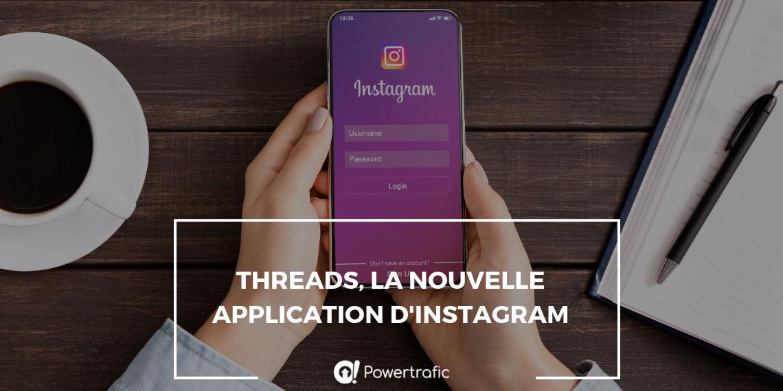 Threads, la nouvelle application d'Instagram