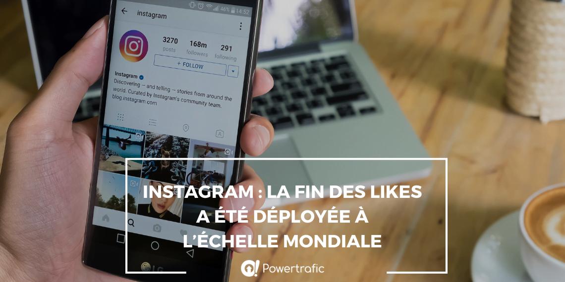 Instagram : la fin des likes a été deéployée à l'échelle mondiale
