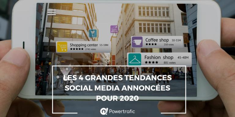 Les 4 grandes tendances social media annoncées pour 2020