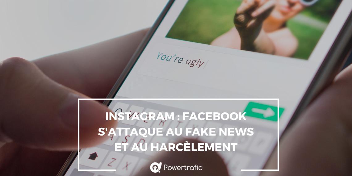 Instagram : Facebook s'attaque au fake news et au harcèlement