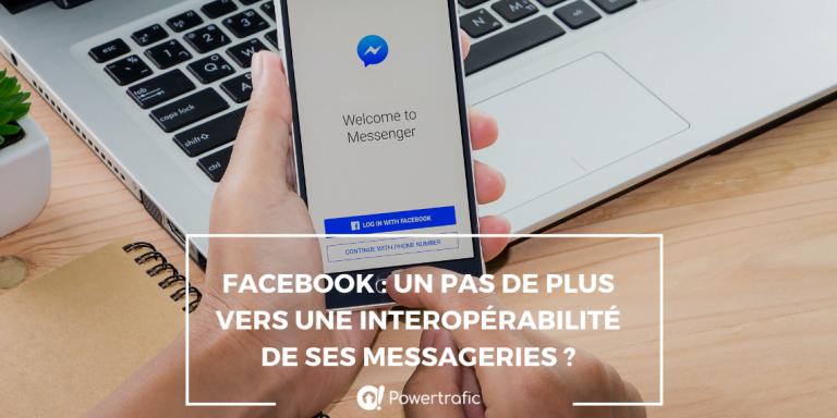 Facebook : un pas de plus vers une interopérabilité de ses messageries ?