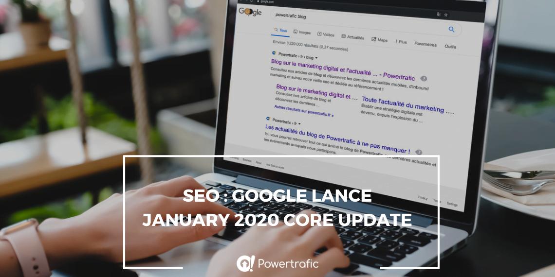 SEO : Google lance January 2020 Core Update