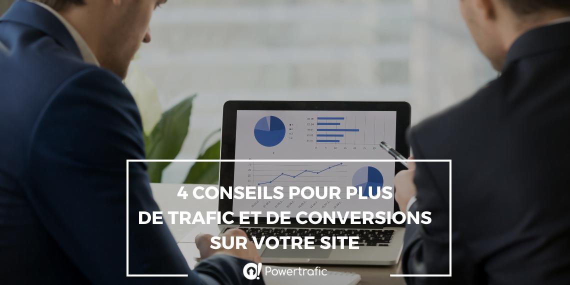 Quatre conseils pour plus de trafic et de conversions sur votre site
