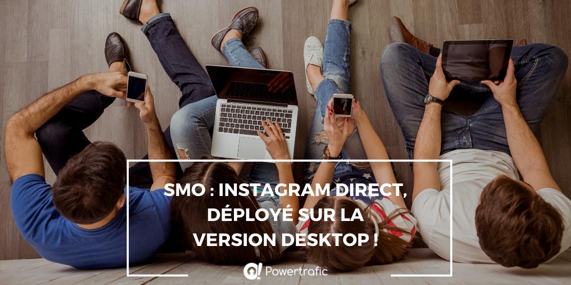 SMO : Instagram Direct déployé sur la version desktop !