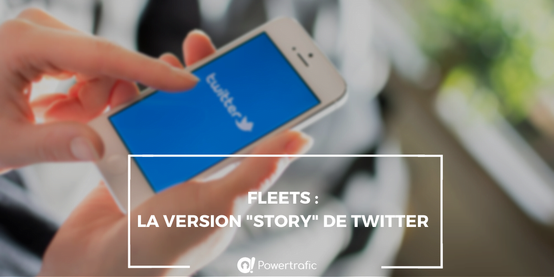 Fleets : les stories revisitées par Twitter