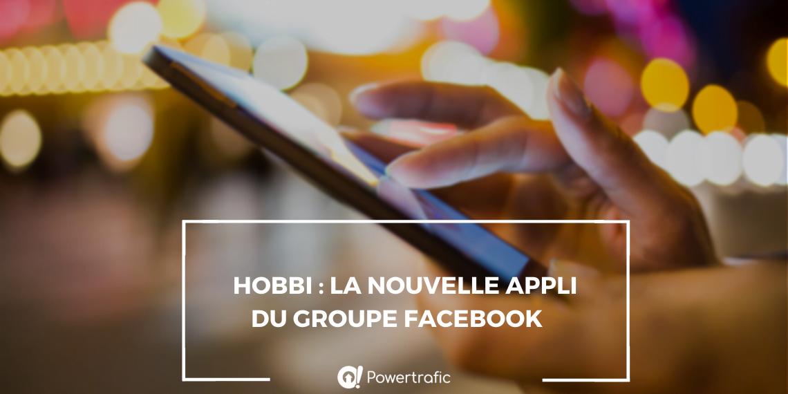 hobbi nouvelle appli facebook