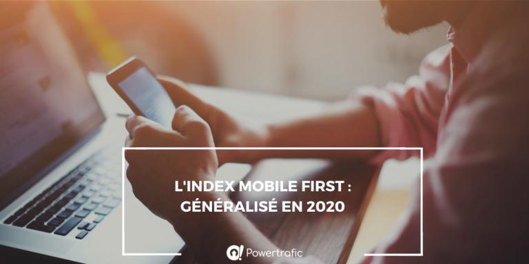 Vers une généralisation de l'Index Mobile First (IMF) EN 2020?