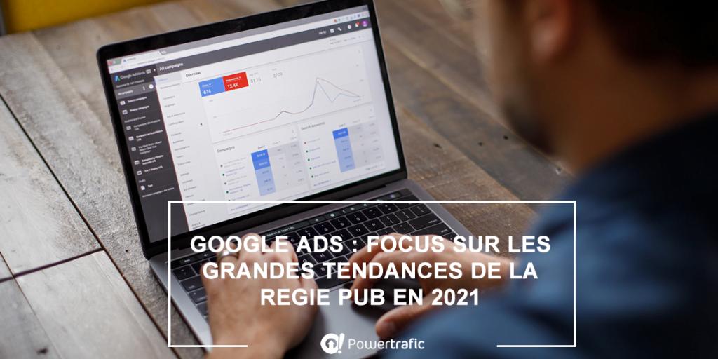 Les nouveautés Google ADS à tester durant l'année 2021