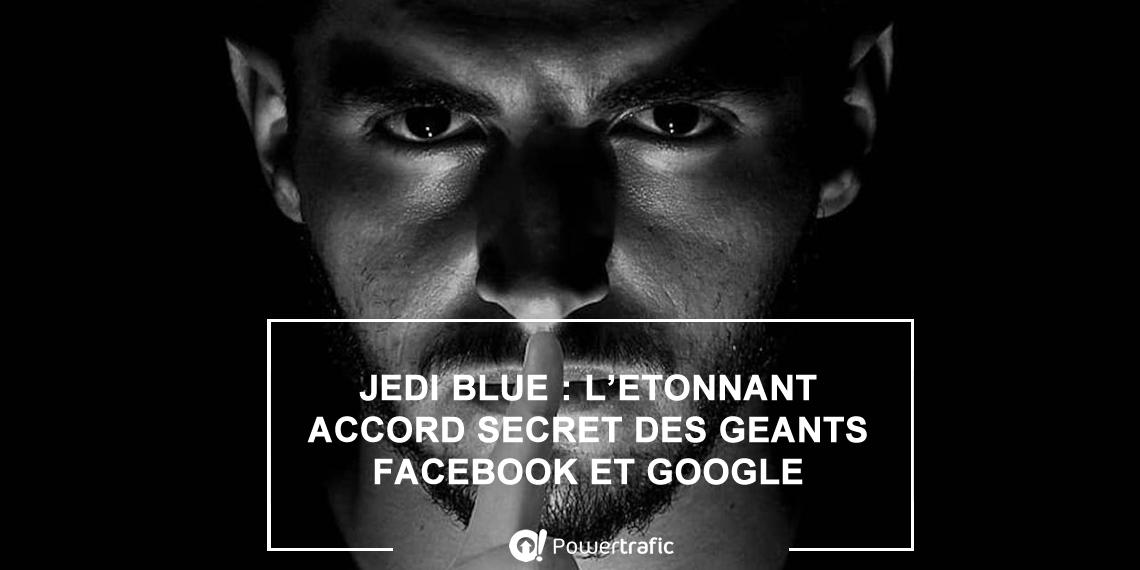 Jedi Blue : un contrat publicitaire illicite entre Google et Facebook