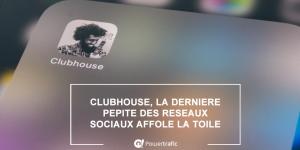 Comment créer un compte et obtenir une invitation gratuite Clubhouse ?