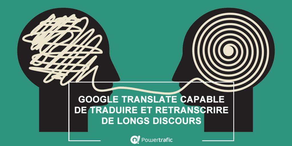 La transcription en temps réel via l'outil Google Translate