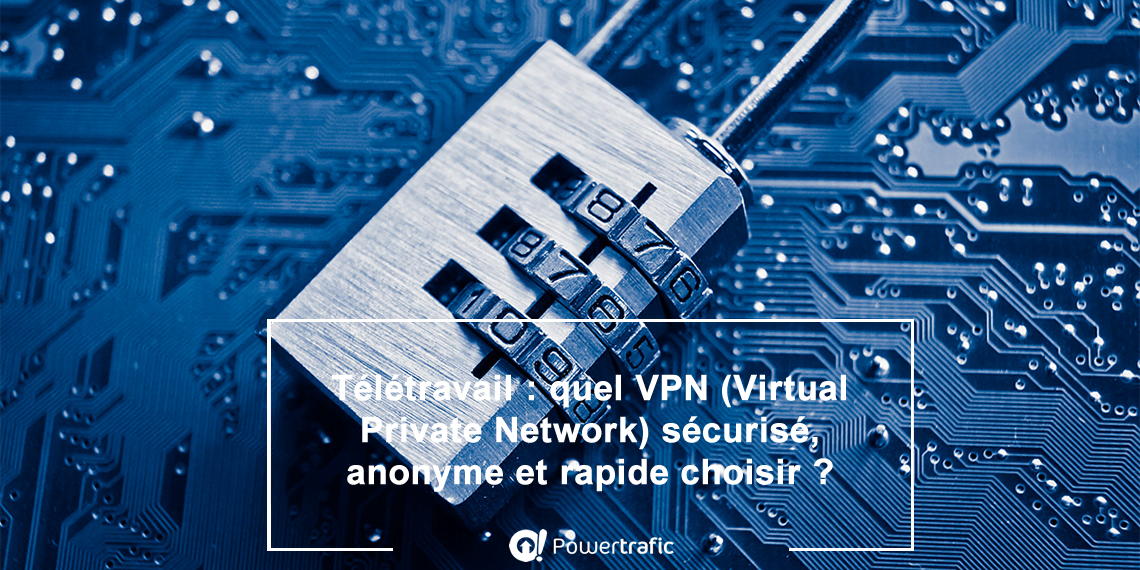 Quel est le meilleur VPN en 2021 ? NordVPN, CyberGhost ou encore ExpressVPN