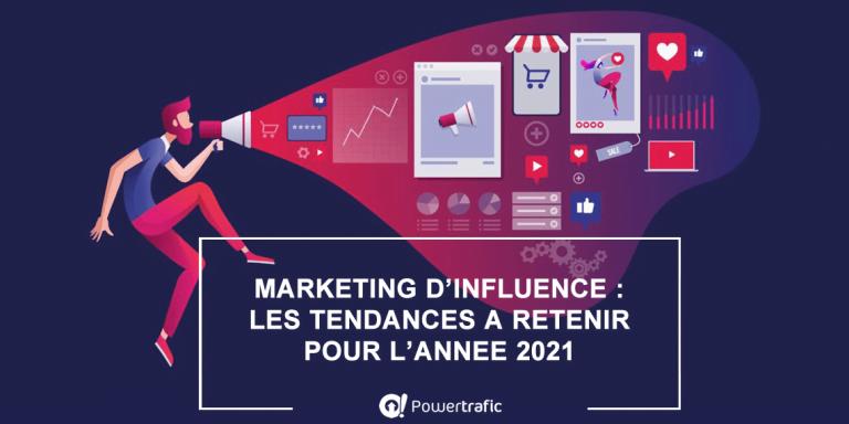 Marketing d'influence : comment établir une stratégie de communication efficace en 2021 ?