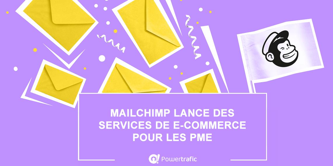E-commerce : Mailchimp va proposer sa propre solution de boutique en ligne